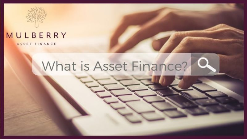 What is Asset Finance?